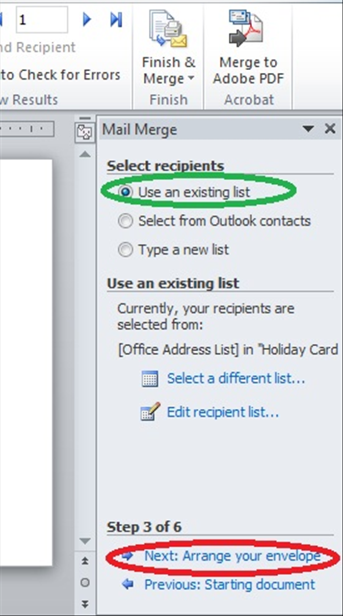 "The mail Merge wizard will open on the right side of the window. Click on ""Next: Arrange your envelope"""
